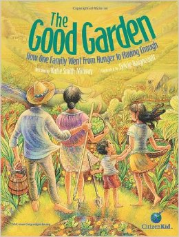 Ecojustice Reading List: The Good Garden, by K. S. Milway and S. Diagneault