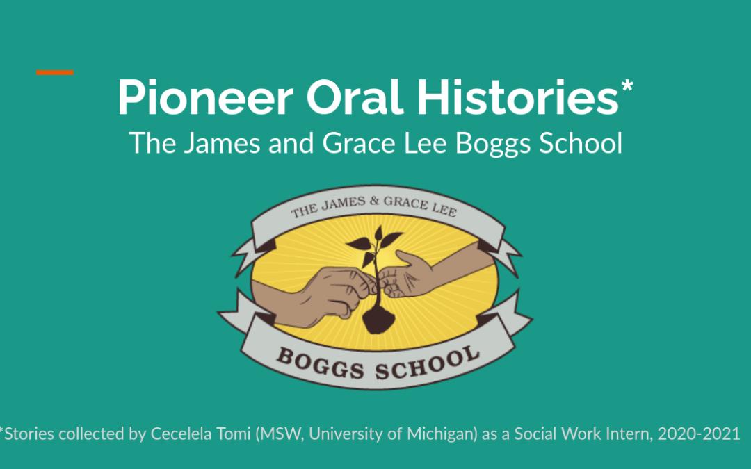 Boggs School Pioneer Oral Histories
